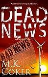 Dead News (A Dakota Mystery Book 5)