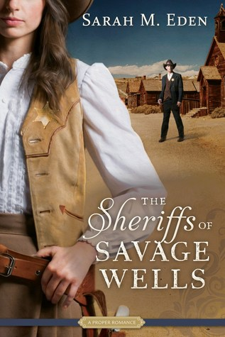 The Sheriffs of Savage Wells (Savage Wells, #1)