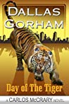 Day of the Tiger (Carlos McCrary #5)