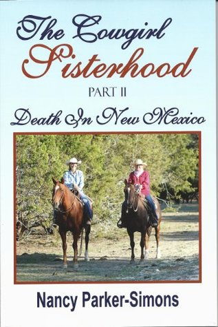 The Cowgirl Sisterhood: Part II Death In New Mexico