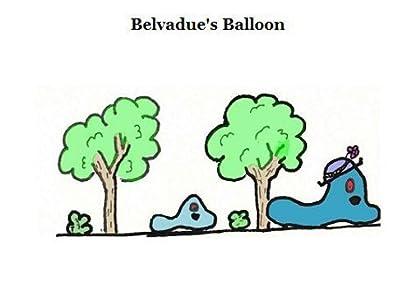 Belvadue's Balloon