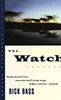 The Watch: Stories (Norton Paperback Fiction)