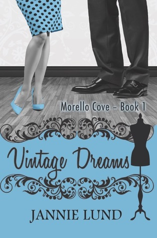 Vintage Dreams (Morello Cove, #1)