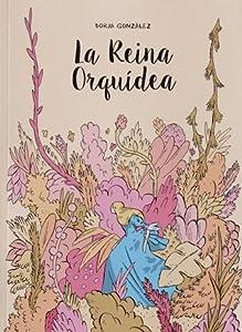 La reina orquídea