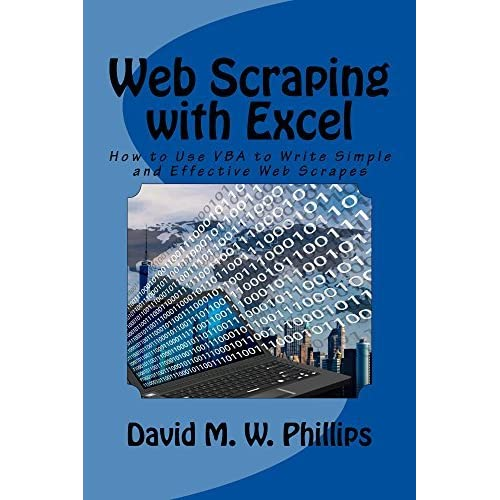 Web Scraping with Excel: How to Use VBA to Write Simple and