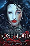 RoseBlood by A.G. Howard
