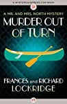 Murder Out of Turn (Mr. & Mrs. North, #2)