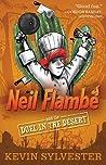 Neil Flambé and the Duel in the Desert (Neil Flambé Capers, #6