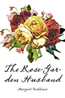 The Rose-Garden Husband