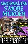 Marshmallow S'More Murder (Merry Wrath, #3)