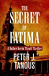 The Secret of Fatima (Father Kevin Thrall #1)