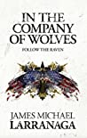 In The Company of Wolves: Follow The Raven