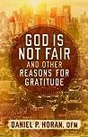 God Is Not Fair, ...