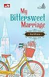 My Bittersweet Marriage