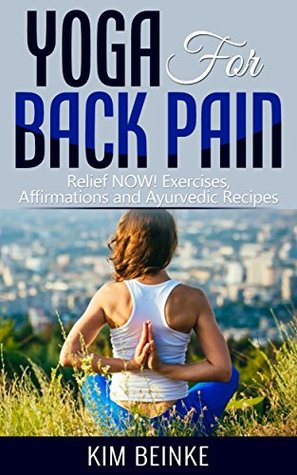 yoga for back pain relief now exercises affirmations