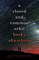 A Closed and Common Orbit (Wayfarers, #2)