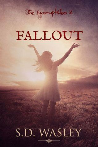 Fallout (Incorruptibles, #2)
