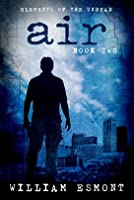 Air (Elements of The Undead #2)