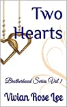 Two Hearts (Brotherhood #1)