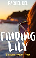 Finding Lily (Second Chances #1)