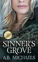 Sinner's Grove (Sinner's Grove #1)