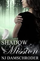 Shadow Mission (The Fusion Series, #2)