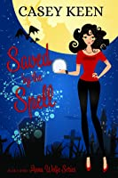 Saved by the Spell, Book #2 in the Anna Wolfe Series