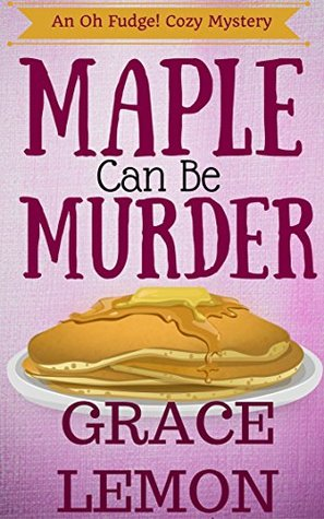 Maple Can Be Murder