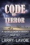 Code of Terror: A World War II Novel (Code Series Book 2)