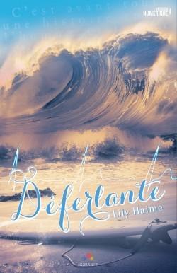 Déferlante by Lily Haime