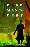 Dead Man's Debt (Poor Man's Fight, #3)