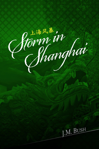 Storm in Shanghai (Mage Father, #1)