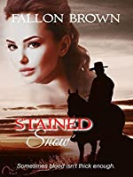 Stained Snow (Stained, #1)