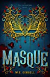 Masque (Two Monarchies Sequence, #5)