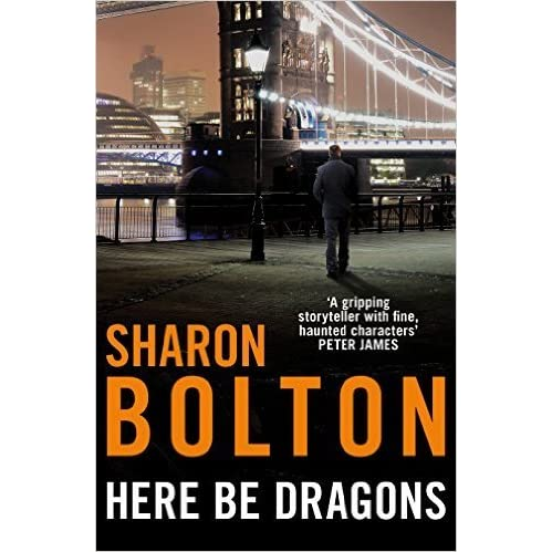 foto de Here Be Dragons (Lacey Flint, #4.5) by Sharon J. Bolton