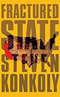 Fractured State: A Post-Apocalyptic Thriller