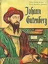 Johann Gutenberg (As Grandes Figuras da Humanidade, #4)