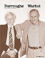 El affaire de Burroughs y Warhol