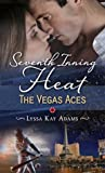 Seventh Inning Heat (The Vegas Aces, #1)