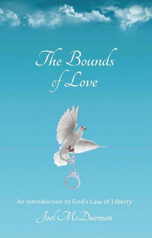The Bounds of Love by Joel McDurmon