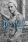Twisted Fate (Twisted Fate, #1)