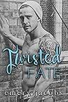 Twisted Fate (Twisted Fate, #1)