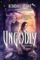 Ungodly (Goddess War, #3)