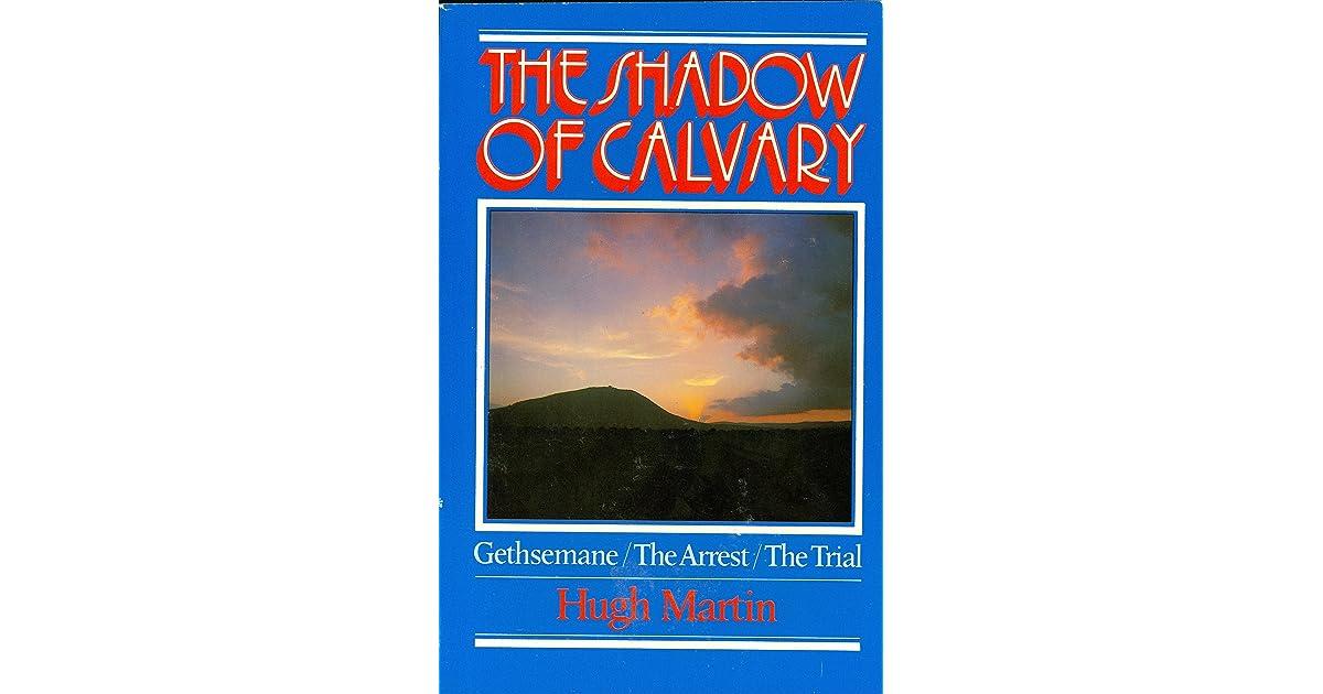 The Shadow of Calvary