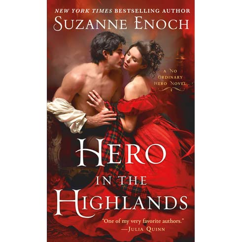 Hero in the Highlands (No Ordinary Hero, #1) by Suzanne Enoch