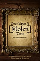 Once Upon A [Stolen] Time (Stolen Series #1)