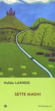 Sette maghi by Halldór Laxness