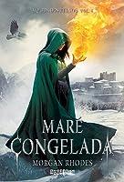 Maré Congelada (Queda dos Reinos, #4)
