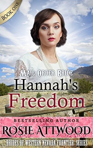 Hannah's Freedom (Brides of Western Nevada Frontier)