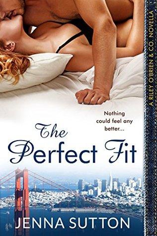 The Perfect Fit (Riley O'Brien & Co., #2.5)
